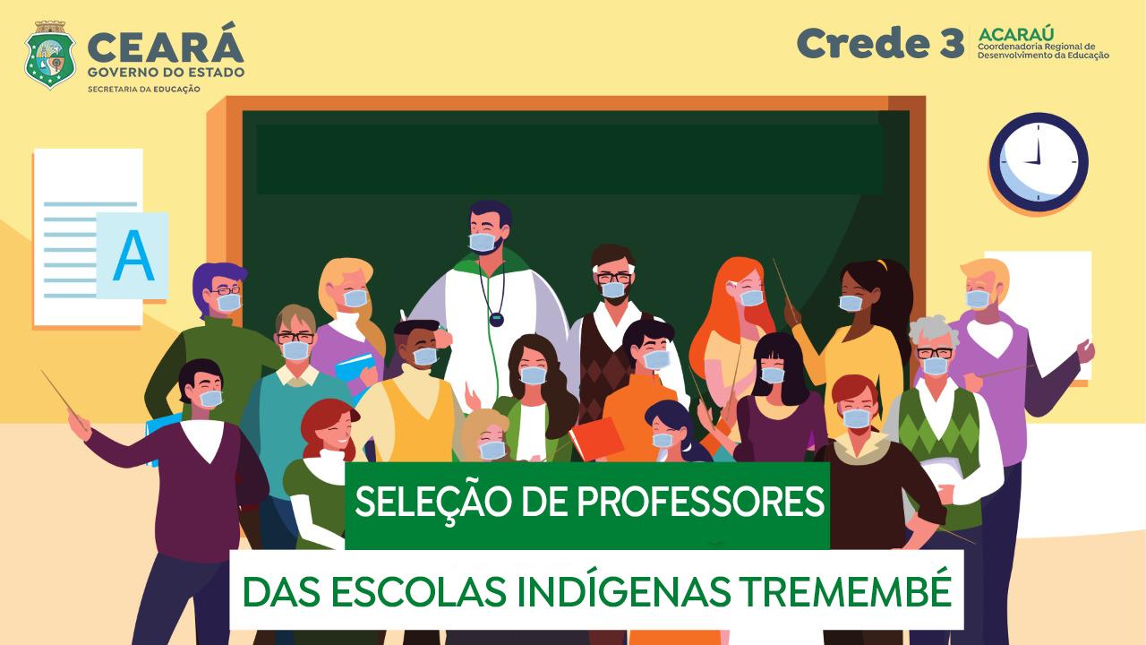 CREDE 3 divulga Edital de seleção de Professores para as Escolas Indígenas da região